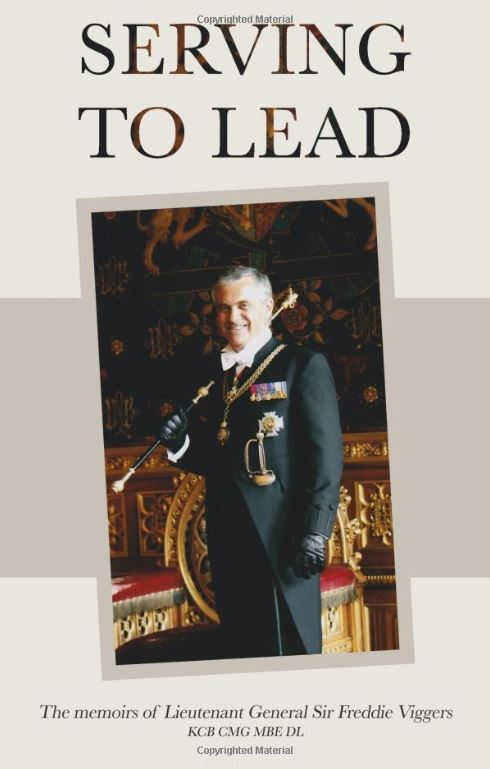 Image of the front cover of Sir Freddie Viggers book Serve To Lead